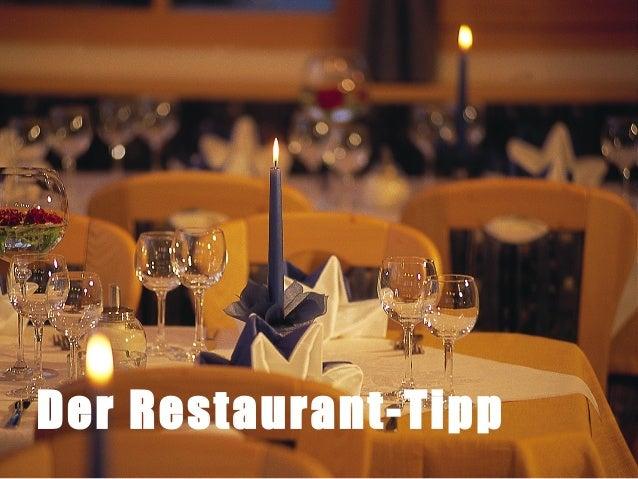 Wie komme ich in die Der Restaurant-Tipp Medien?