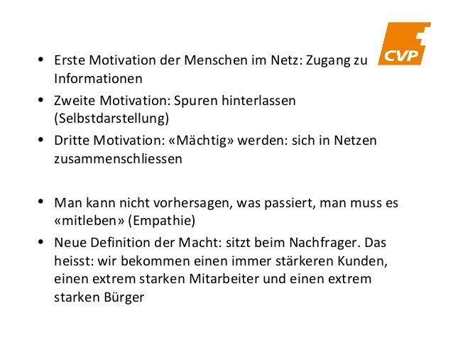 • Erste Motivation der Menschen im Netz: Zugang zu Informationen • Zweite Motivation: Spuren hinterlassen (Selbstdarstellu...