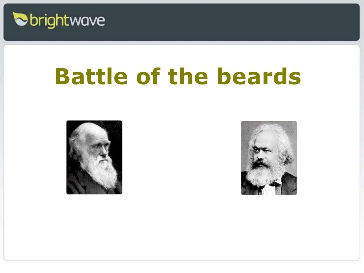 <ul><li>Battle of the beards </li></ul>