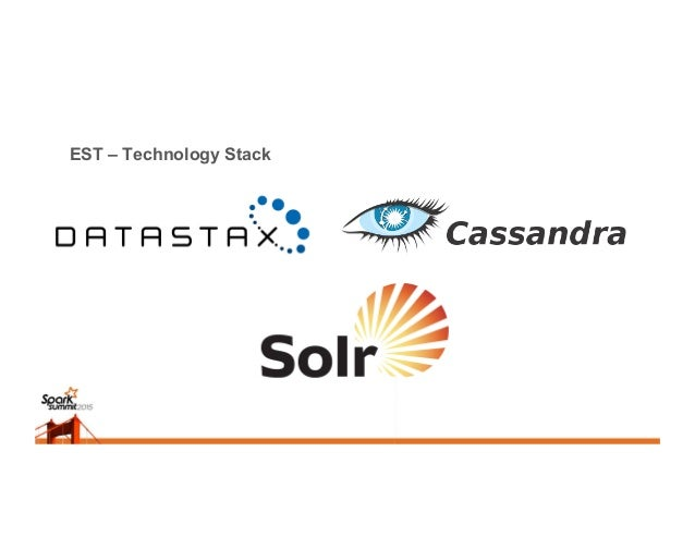 EST – Technology Stack