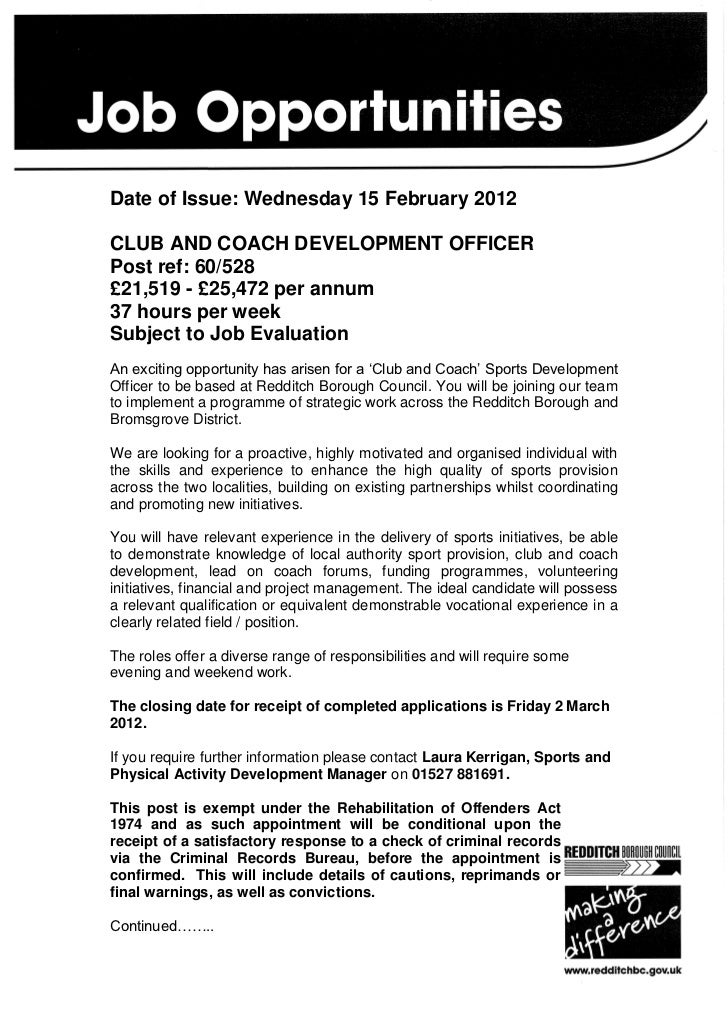 Date of Issue: Wednesday 15 February 2012CLUB AND COACH DEVELOPMENT OFFICERPost ref: 60/528£21,519 - £25,472 per annum37 h...