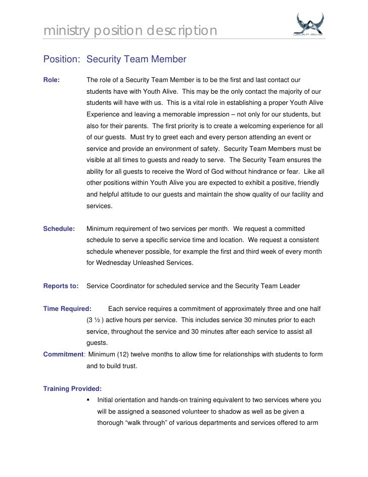 ministry position description  Position: Security Team Member  Role:         The role of a Security Team Member is to be t...