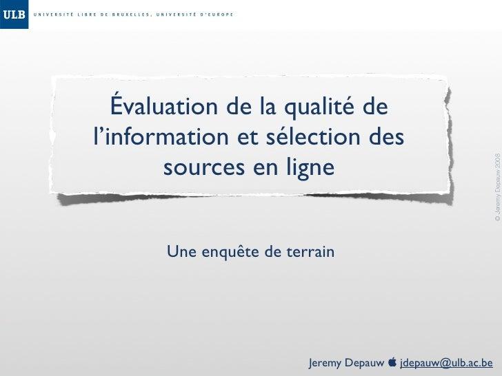 Évaluation de la qualité de l'information et sélection des         sources en ligne                                       ...