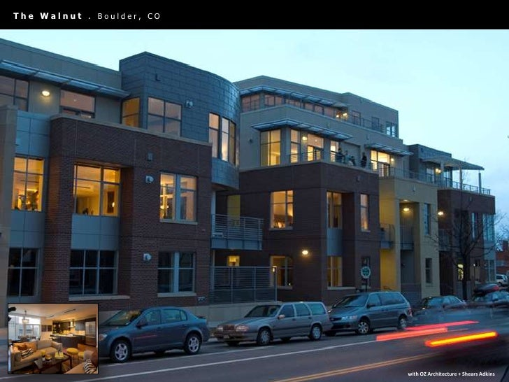 The Walnut . Boulder, CO <br />with OZ Architecture + Shears Adkins<br />
