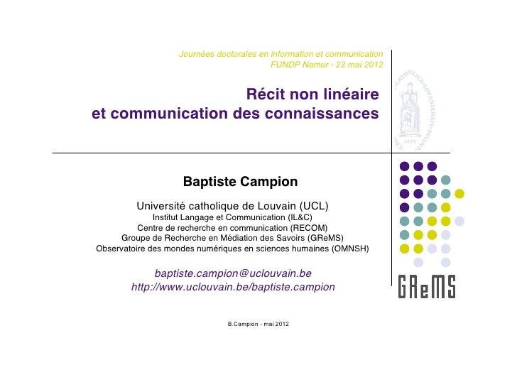 Journées doctorales en information et communication                                          FUNDP Namur - 22 mai 2012    ...