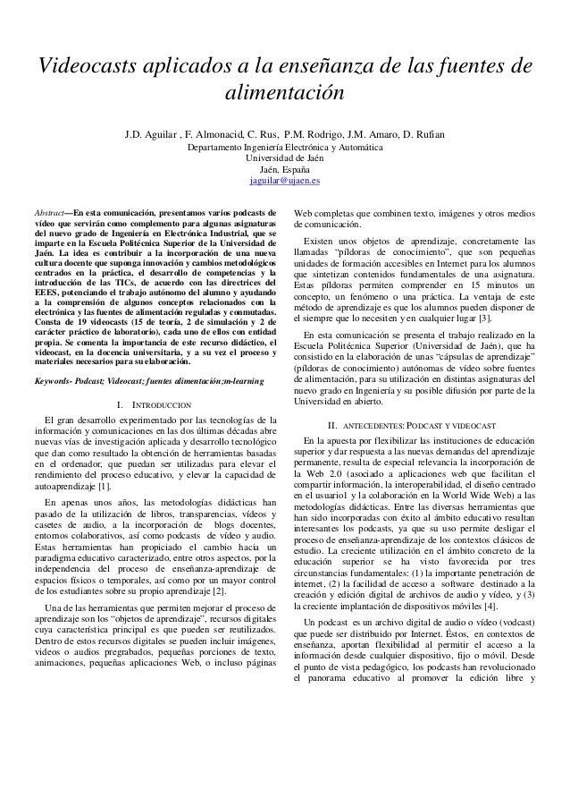 Videocasts aplicados a la enseñanza de las fuentes de alimentación J.D. Aguilar , F. Almonacid, C. Rus, P.M. Rodrigo, J.M....