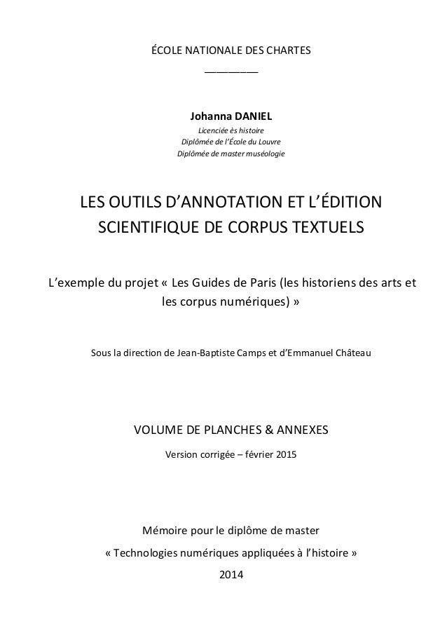ÉCOLE NATIONALE DES CHARTES _________ Johanna DANIEL Licenciée ès histoire Diplômée de l'École du Louvre Diplômée de maste...