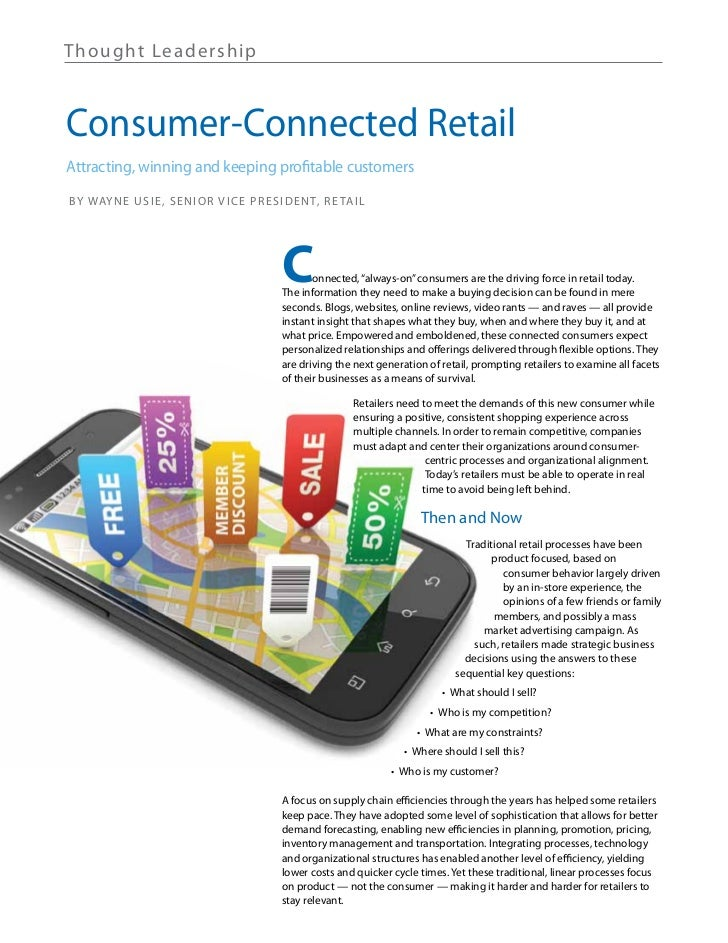 Th ought Lea de rshipConsumer-Connected RetailAttracting, winning and keeping profitable customersB Y Way n e U s i e , s ...