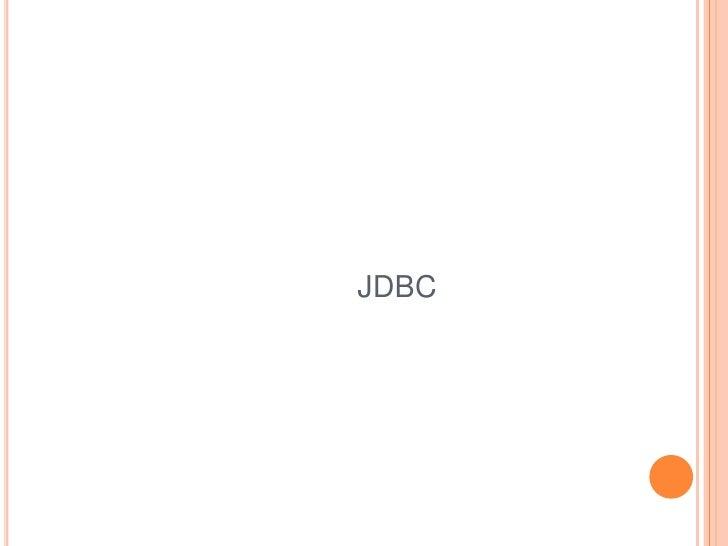 JDBC <br />