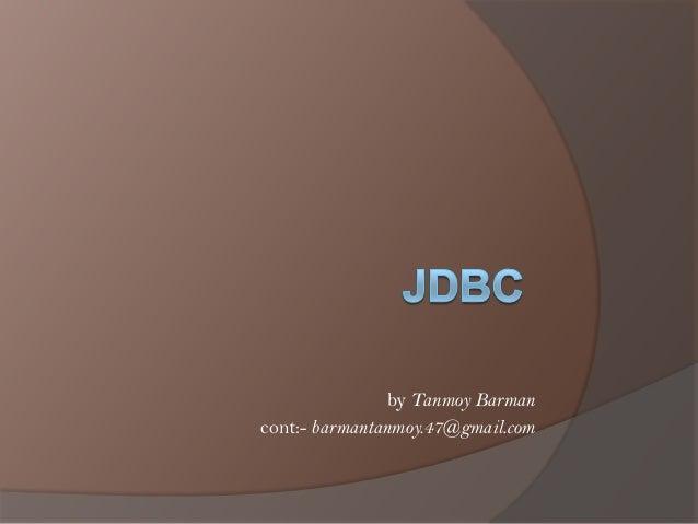 by Tanmoy Barman cont:- barmantanmoy.47@gmail.com