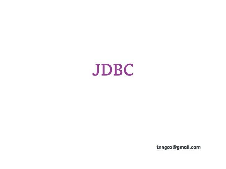 JDBC       tnngo2@gmail.com