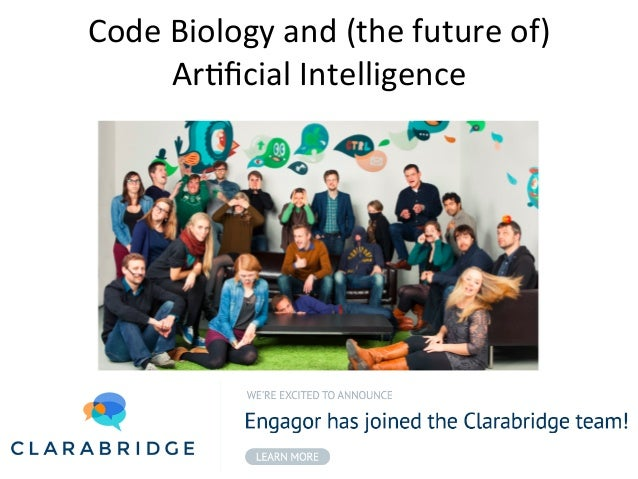 Code  Biology  and  (the  future  of)     Ar5ficial  Intelligence      Joachim  De  Beule