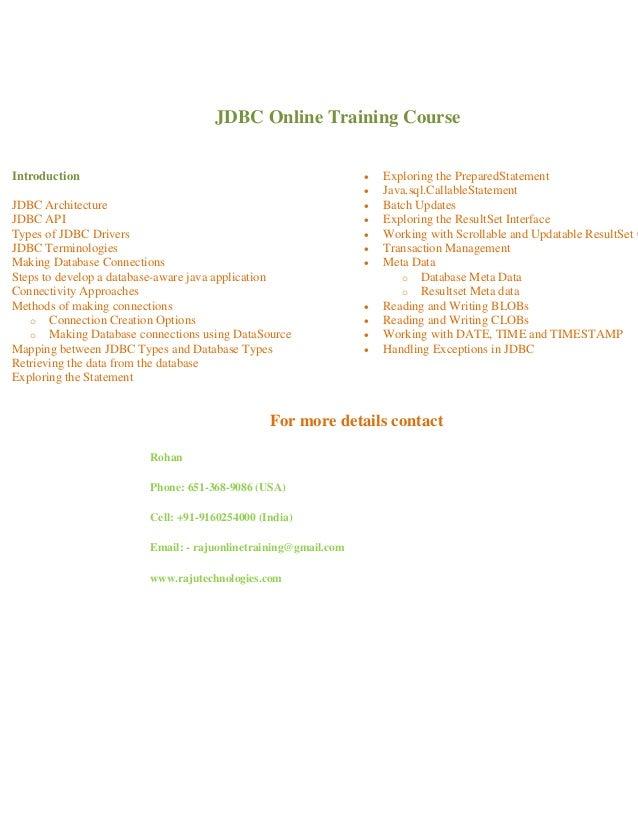 JDBC Online Training Course Introduction JDBC Architecture JDBC API Types of JDBC Drivers JDBC Terminologies Making Databa...