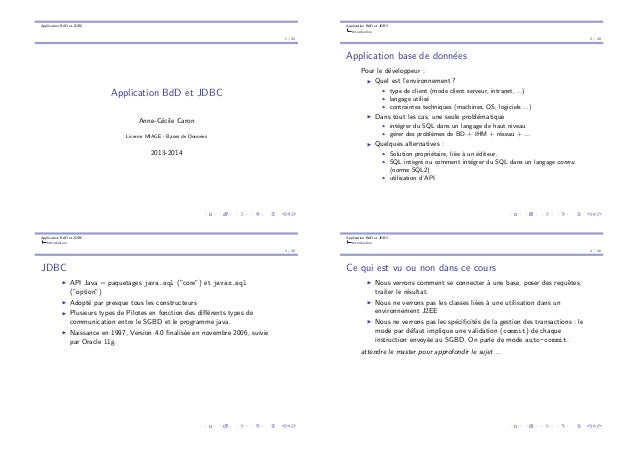 Application BdD et JDBC 1 / 28 Application BdD et JDBC Anne-C´ecile Caron Licence MIAGE - Bases de Donn´ees 2013-2014 Appl...