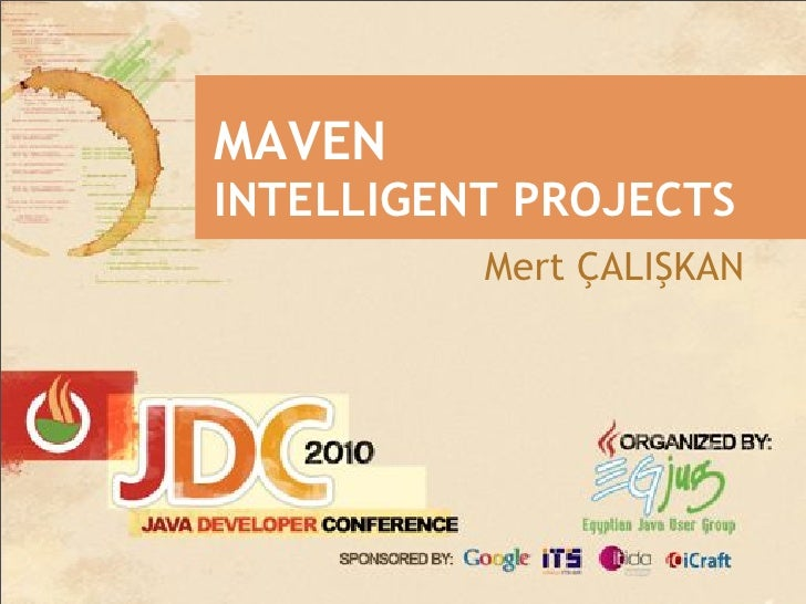 MAVEN INTELLIGENT PROJECTS           Mert ÇALI!KAN