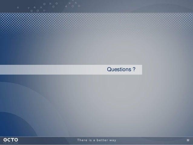 32 Questions ?