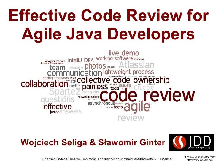 Effective Code Review for   Agile Java Developers      Wojciech Seliga & Sławomir Ginter                                  ...