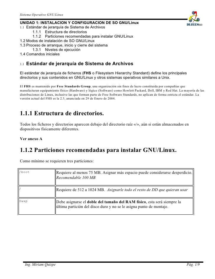 Sistema Operativo GNU/Linux  UNIDAD 1: INSTALACION Y CONFIGURACION DE SO GNU/Linux 1.1 Estándar de jerarquía de Sistema de...