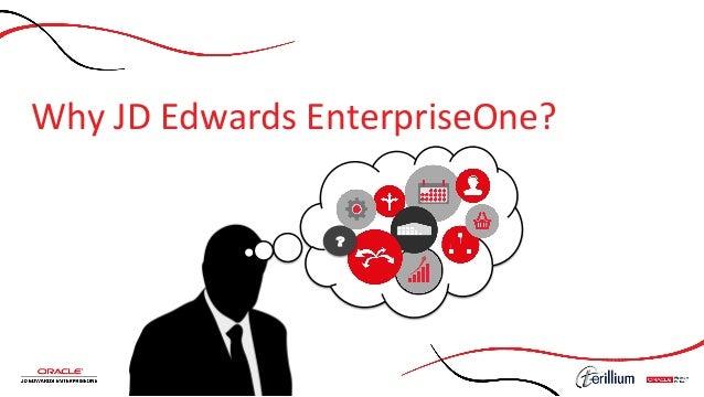 Why  JD  Edwards  EnterpriseOne?   ?