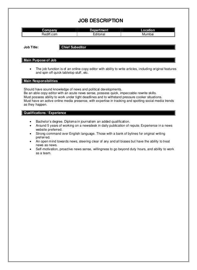 JOB DESCRIPTION Company Department Location Rediff.com Editorial Mumbai Job  Title: Chief Subeditor Main