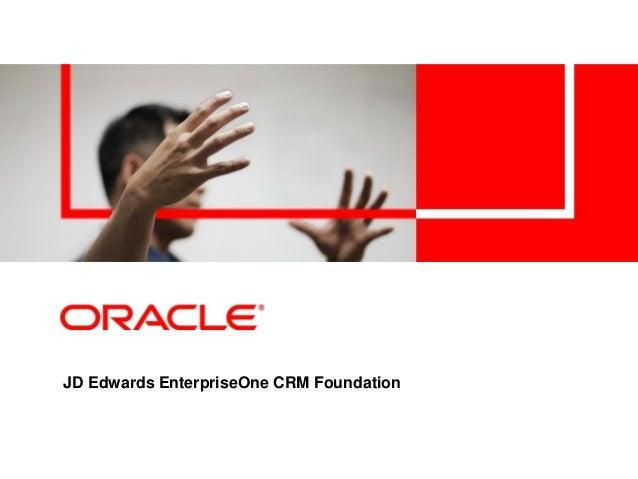 JD Edwards EnterpriseOne CRM Foundation