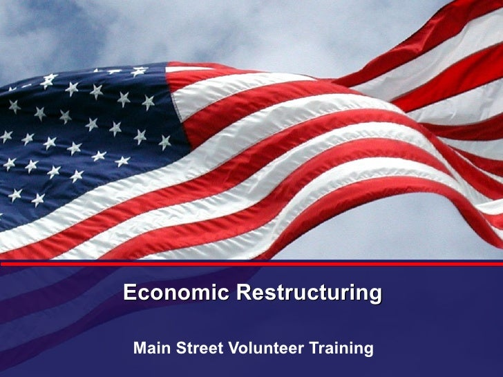 Economic Restructuring Main Street Volunteer Training