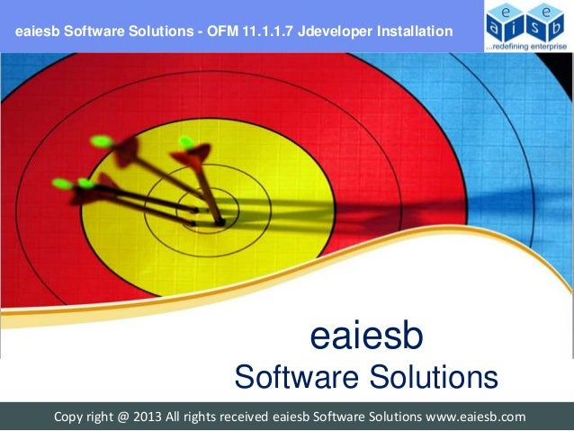 eaiesb Software Solutions - OFM 11.1.1.7 Jdeveloper Installation                                               eaiesb     ...