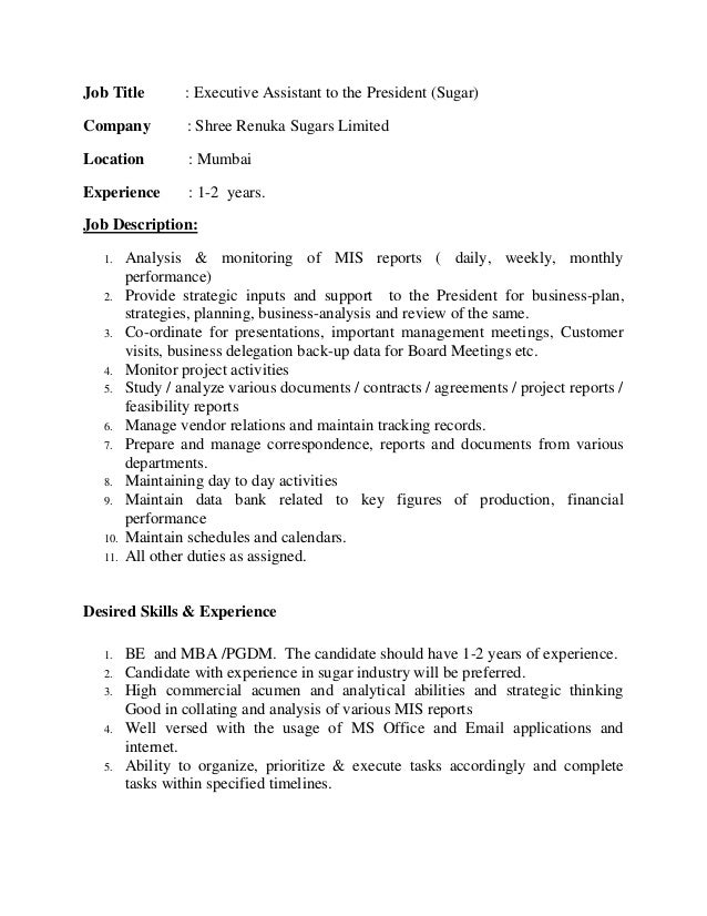 Job Title : Executive Assistant to the President (Sugar) Company : Shree Renuka Sugars Limited Location : Mumbai Experienc...