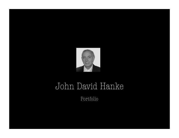 John David Hanke      Portfolio