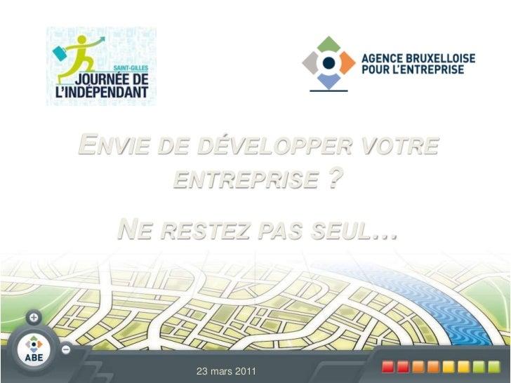 Envie de développer votre entreprise ?<br />Ne restez pas seul…<br />23mars 2011<br />