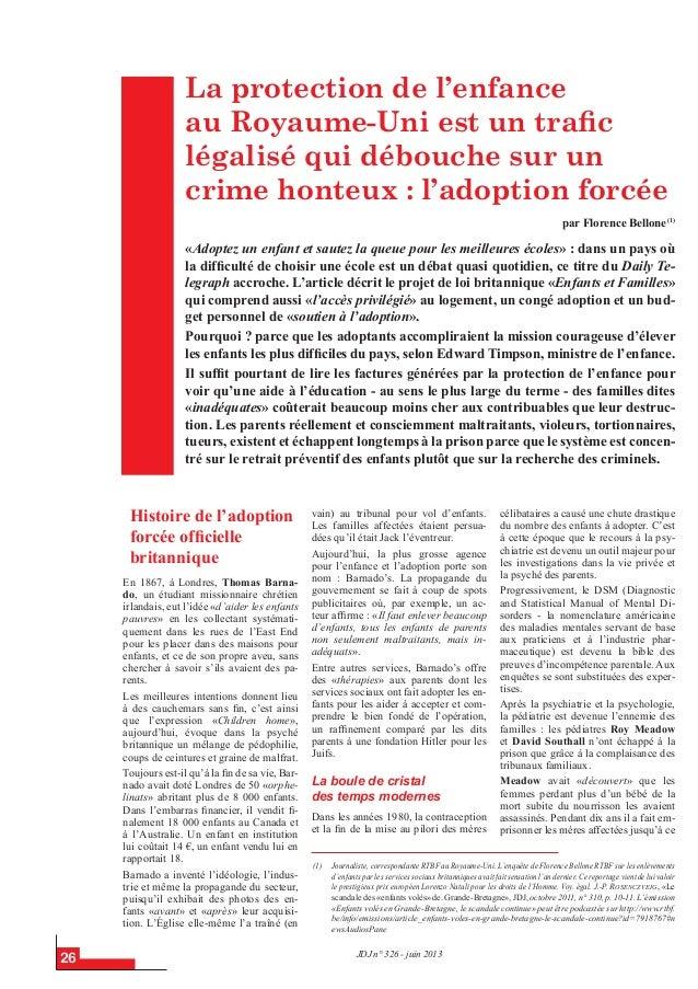 JDJ n° 326 - juin 2013 26 (1) Journaliste, correspondante RTBF au Royaume-Uni. L'enquête de Florence Bellone RTBF sur les ...