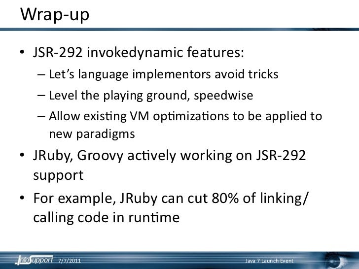 Java 7 Forkjoin Invokedynamic And The Future