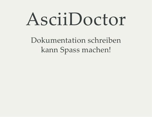 AsciiDoctor Dokumentation schreiben kann Spass machen!