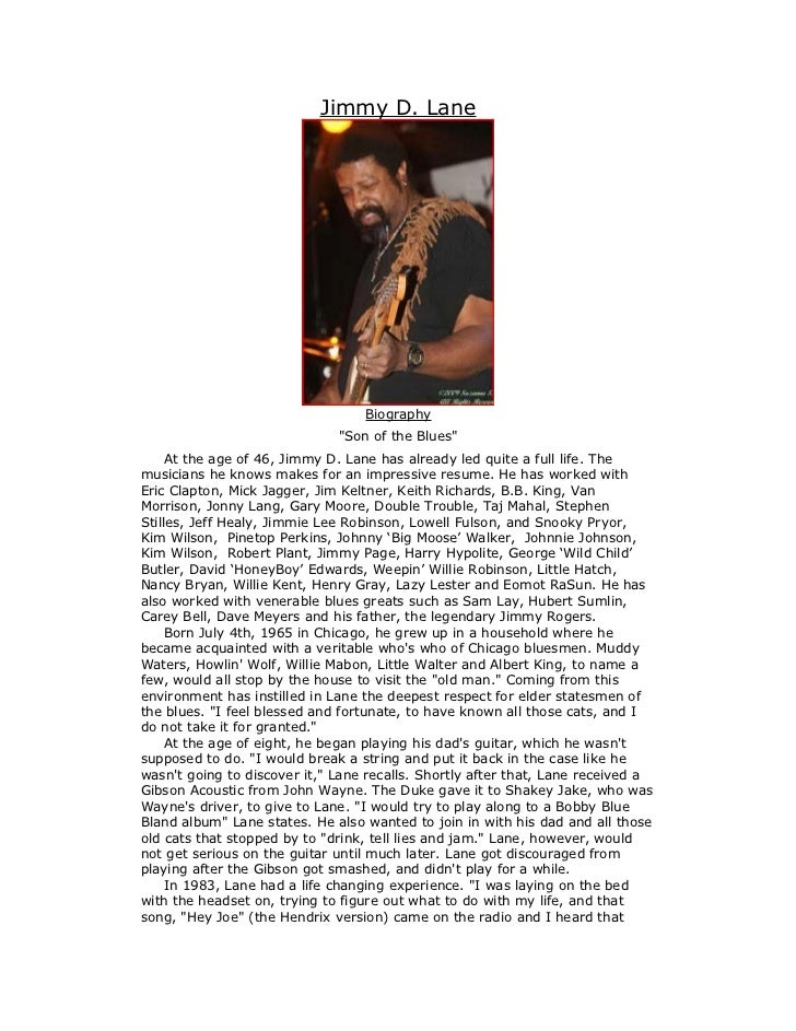 "Jimmy D. Lane                                  Biography                              ""Son of the Blues""     At the age of..."