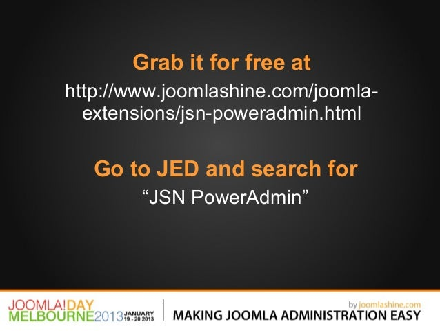 """Grab it for free athttp://www.joomlashine.com/joomla-  extensions/jsn-poweradmin.html   Go to JED and search for        """"J..."""