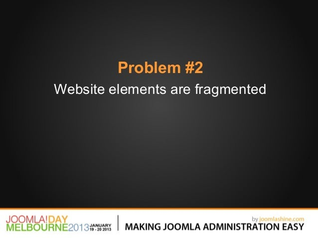 Problem #2Website elements are fragmented