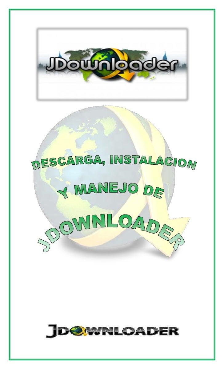 JDOWNLOADERJDownloader es una aplicación gratuita y de código libre multiplataforma que nosayudará a descargar archivos de...