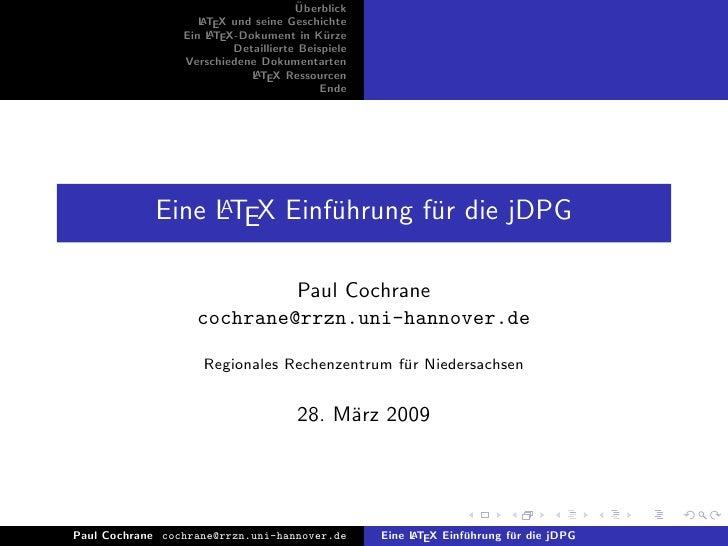 ¨                                       Uberblick                     L TEX und seine Geschichte                     A    ...