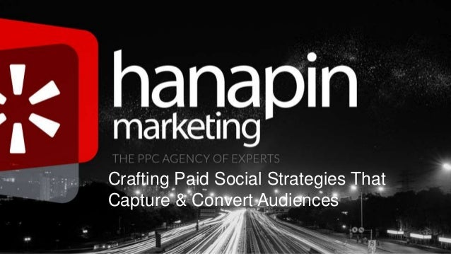 Crafting Paid Social Strategies That Capture & Convert Audiences