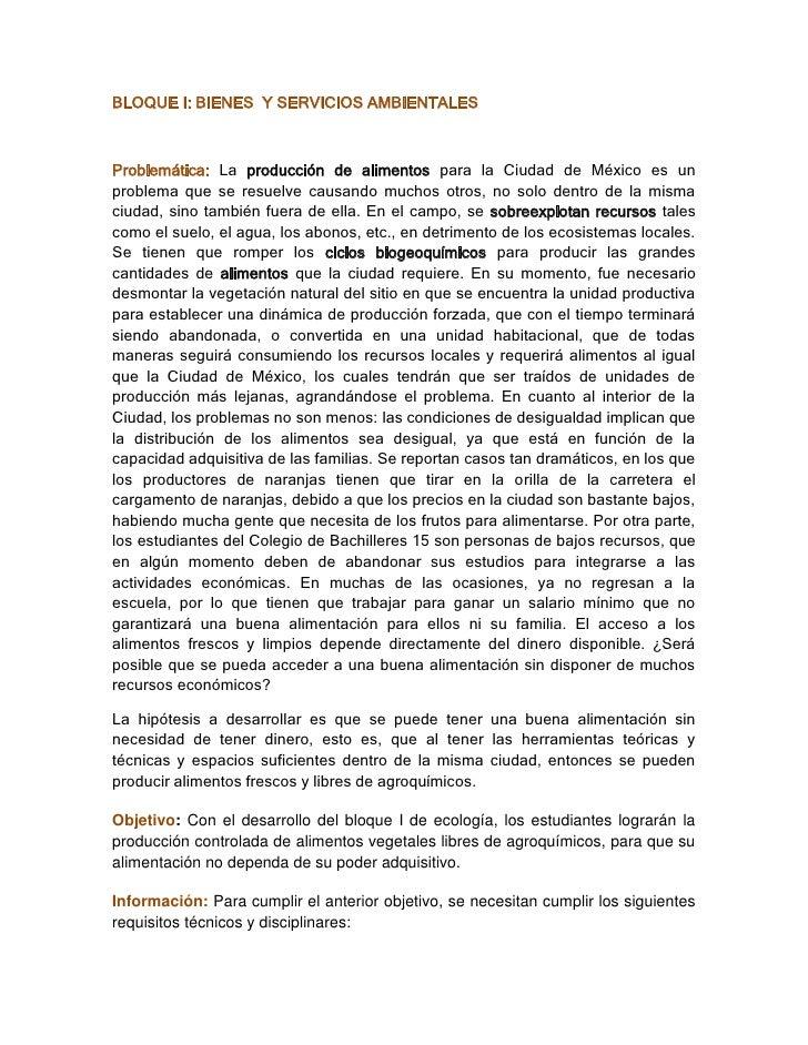 BLOQUE I: BIENES  Y SERVICIOS AMBIENTALES<br />Problemática: La producción de alimentos para la Ciudad de México es un pro...