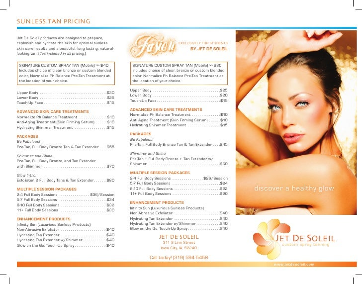 SunleSS tan Pricing  Jet De Soleil products are designed to prepare, replenish and hydrate the skin for optimal sunless   ...