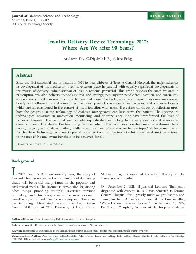 947 Insulin Delivery Device Technology 2012: Where Are We after 90 Years? Andrew Fry, G.Dip.Mech.E., A.Inst.Pckg. Author A...