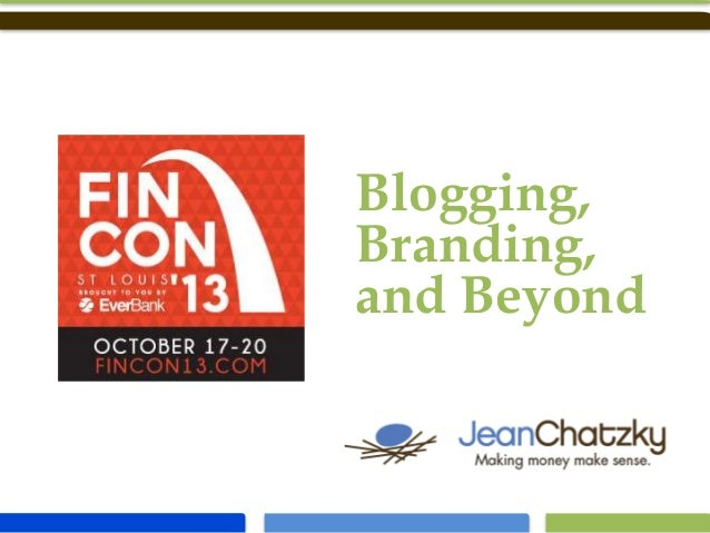Blogging, Branding, and Beyond