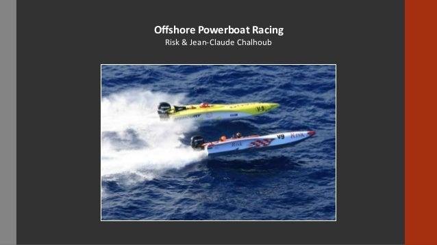 Jean Claude Chalhoub's Offshore Powerboat Racing Career