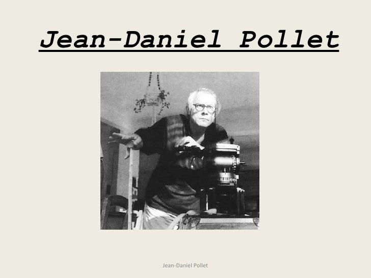 Jean-Daniel Pollet Jean-Daniel Pollet