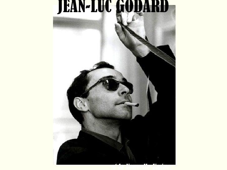 JEAN-LUC GODARD   et la Nouvelle Vague.