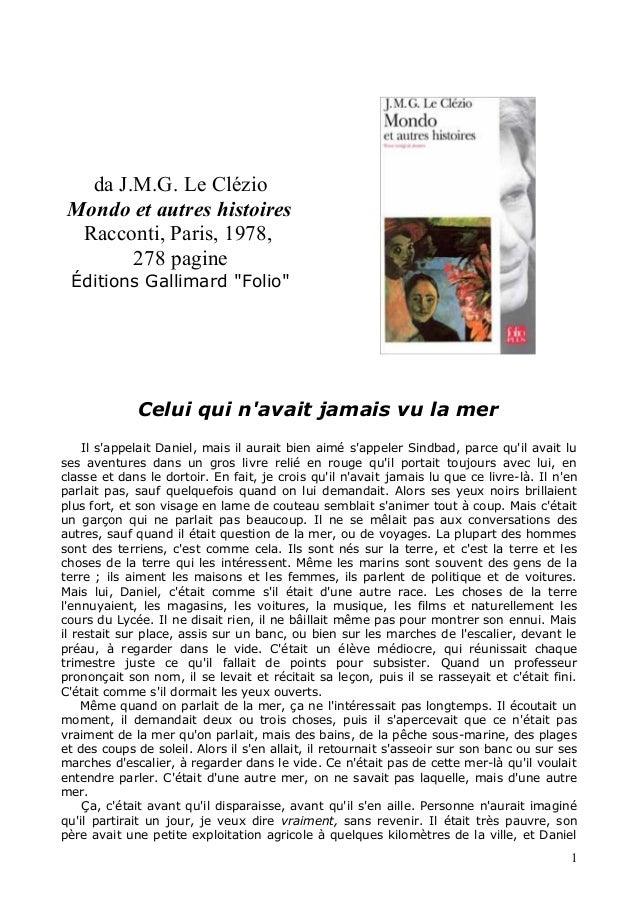"""da J.M.G. Le Clézio Mondo et autres histoires  Racconti, Paris, 1978,        278 pagine Éditions Gallimard """"Folio""""        ..."""