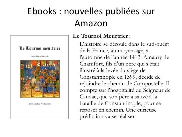 Ebooks :nouvellespubliéessur Amazon Le Tournoi Meurtrier : L'histoire se déroule dans le sud-ouest de la France, au mo...