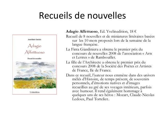 Recueilsdenouvelles Adagio Affettuoso, Ed. Yvelinedition, 18 € Recueil de 8 nouvelles et de miniatures littéraires basée...