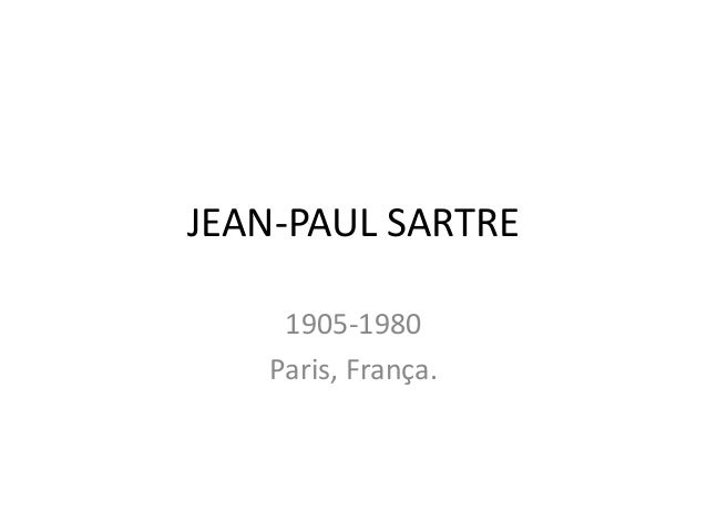 JEAN-PAUL SARTRE 1905-1980 Paris, França.